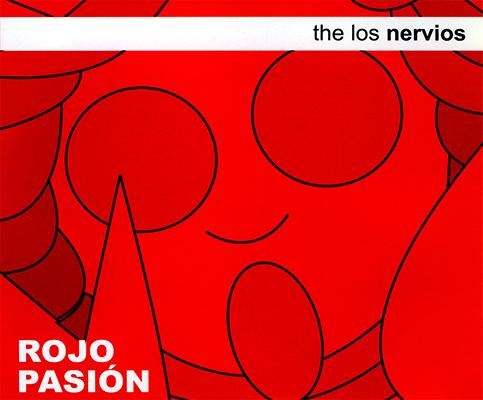 The Los Nervios - Rojo Pasión